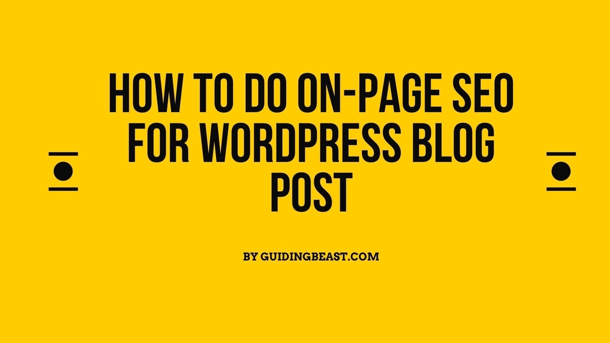 How To Do On-Page SEO for WordPress blog post