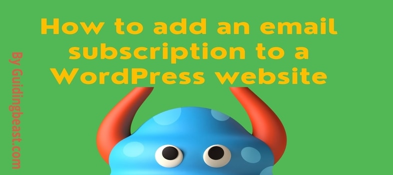 how to add an email subscription to a WordPress website