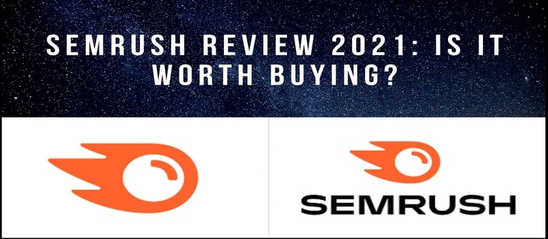 SEMrush review 2021: is it worth buying?