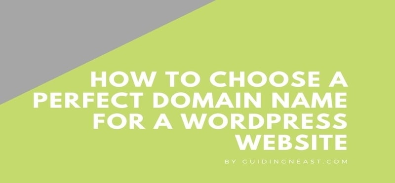 How to choose a perfect Domain name for a WordPress website