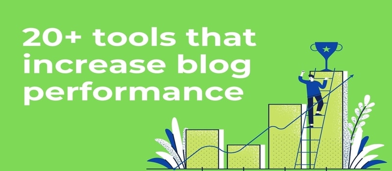 Smart blogging tools to increase blog performance